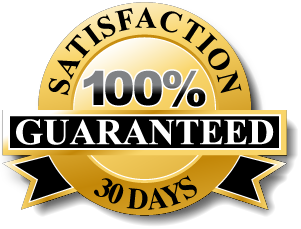 All Products have a 30 day 100% Satisfaction Guarantee