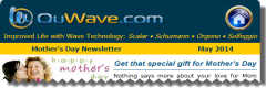 QuWave Mother's Day Newsletter 2014