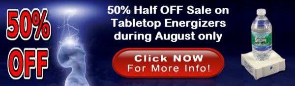 August Sale 50% OFF on Tabletop Energizer !!!