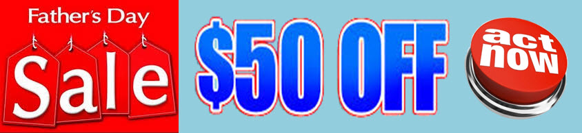 Father's Day $50 SALE!!!